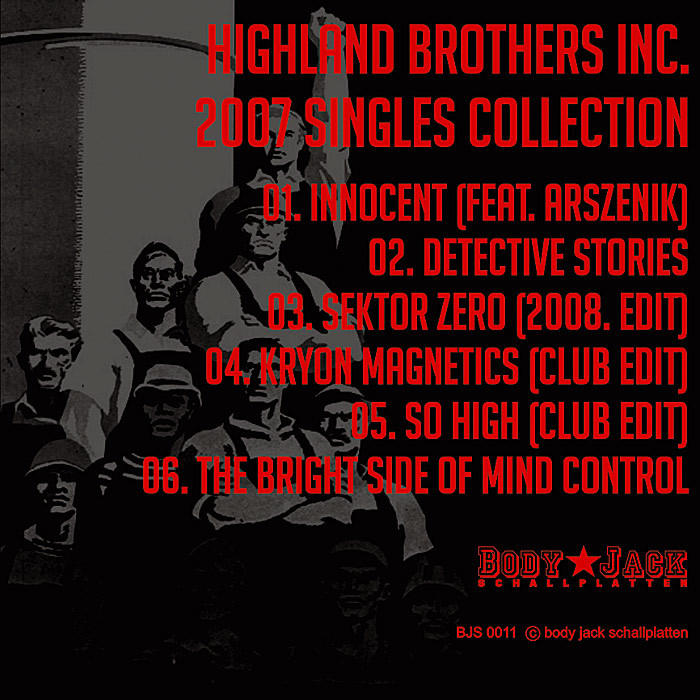 HIGHLAND BROTHERS INC - 2007 Singles Collection