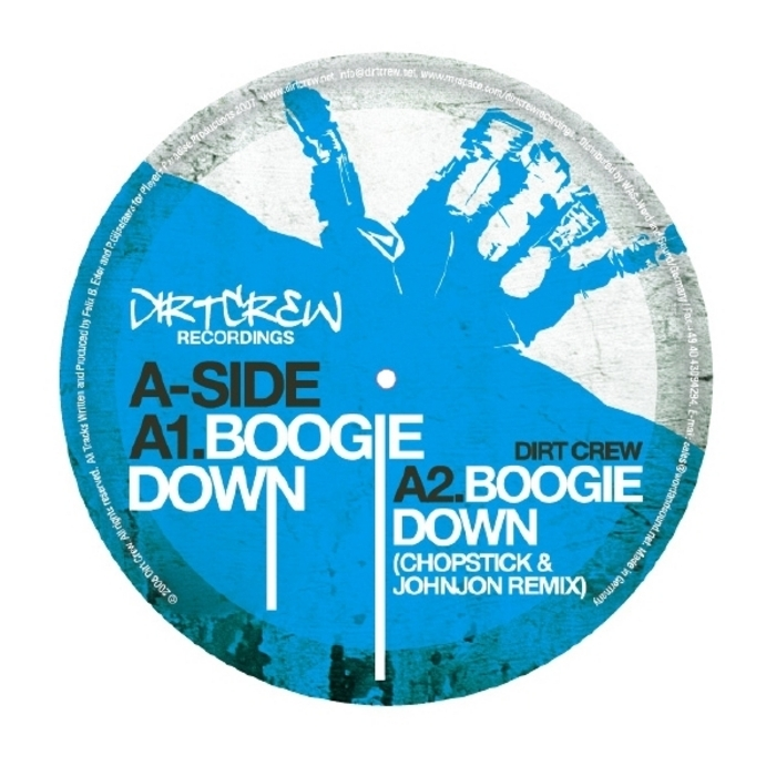 DIRT CREW - Boogie Down
