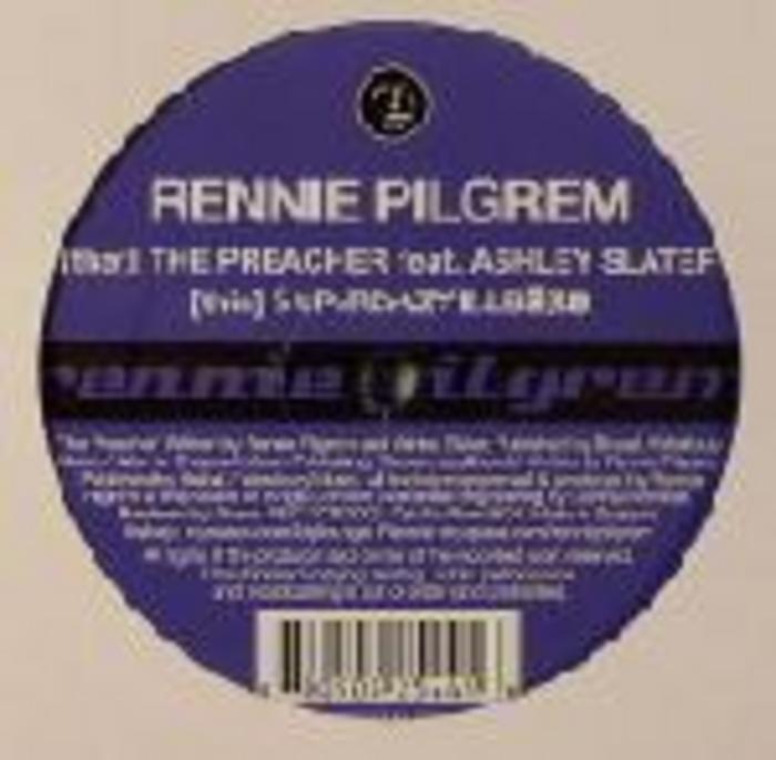 PILGREM, Rennie feat ASHLEY SLATER - The Preacher