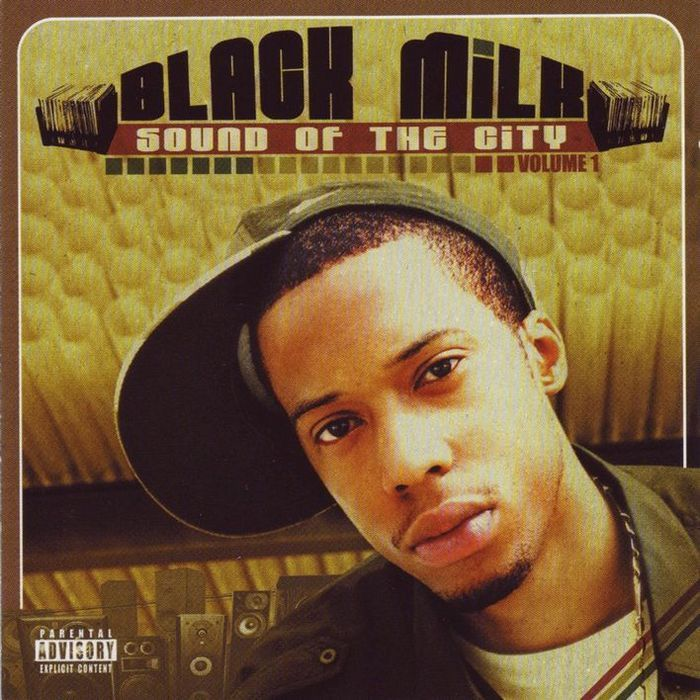 BLACK MILK - Sound Of The City