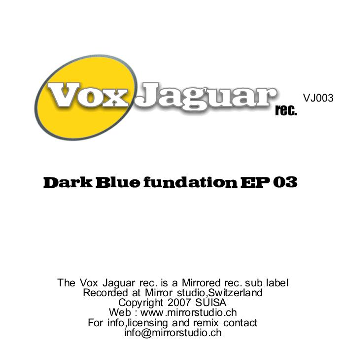 DARK BLUE FUNDATION - Dark Blue Fundation EP 03