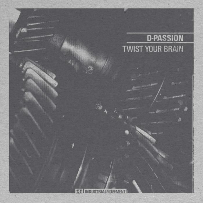 D-PASSION - Twist Your Brain