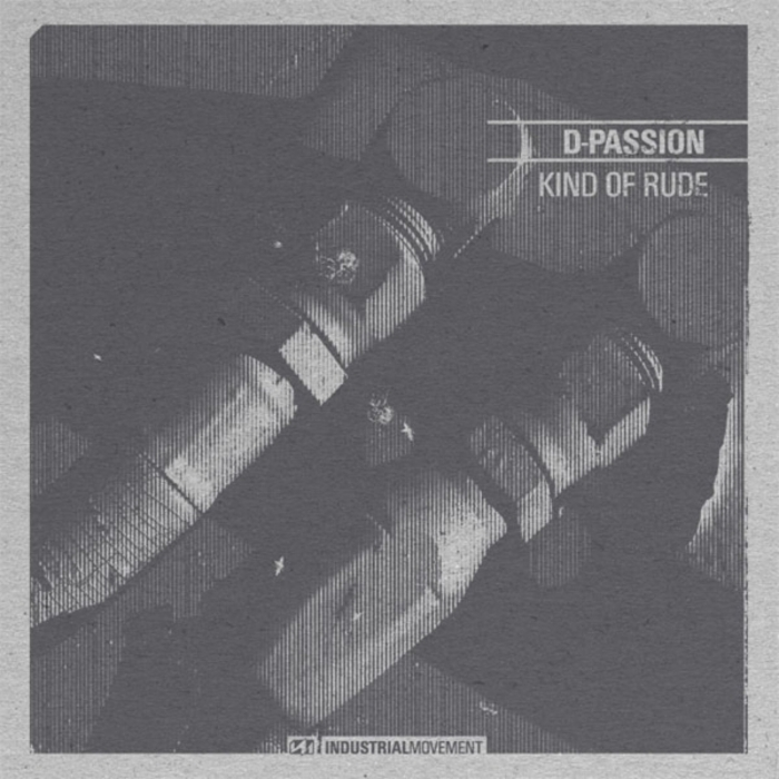 D-PASSION - Kind Of Rude