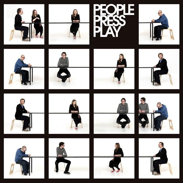 PEOPLE PRESS PLAY - People Press Play