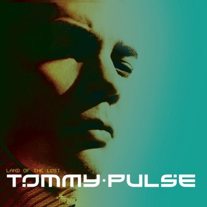 PULSE, Tommy - Land Of The Lost