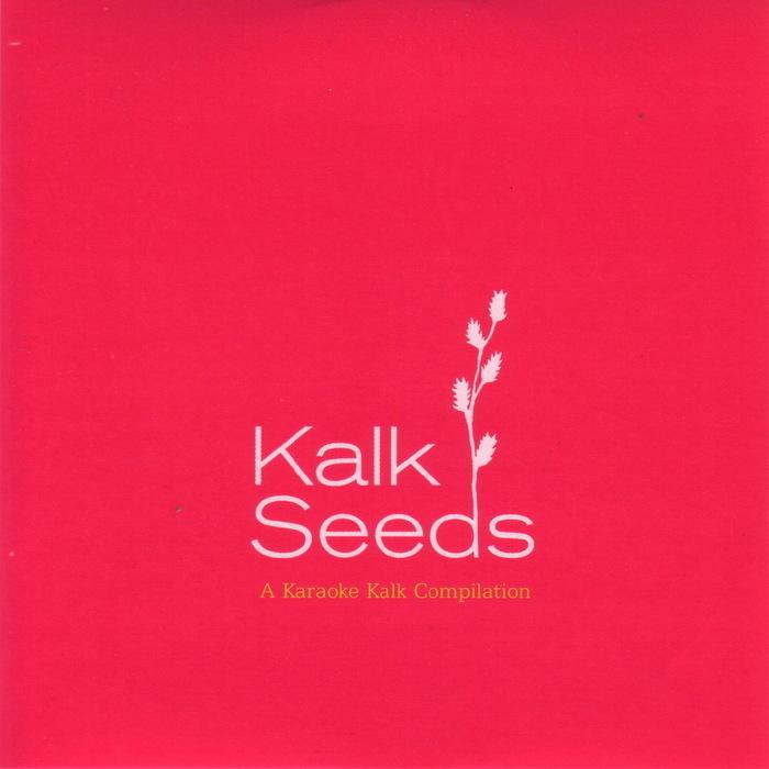 VARIOUS - Kalk Seeds