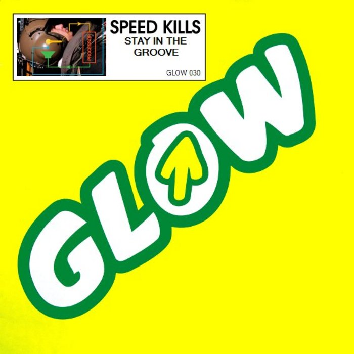 SPEED KILLS - Stay In The Groove