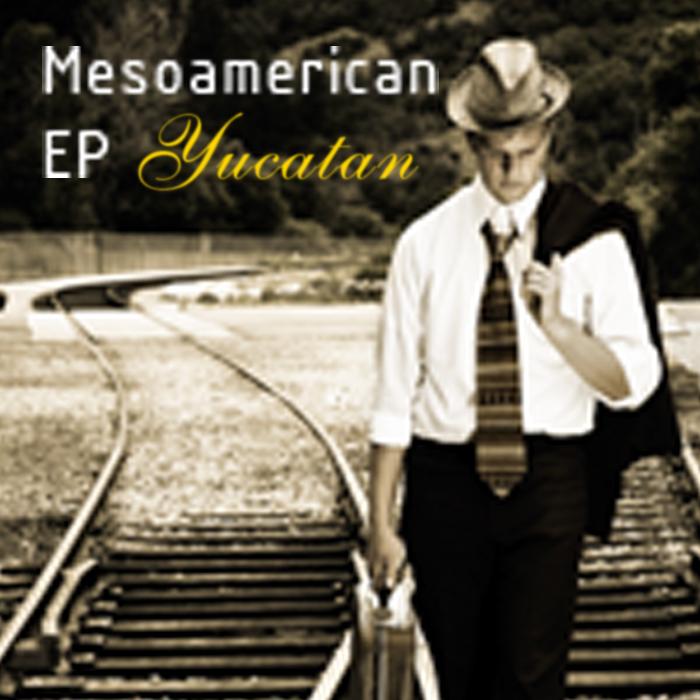 YUCATAN - Mesoamerican EP