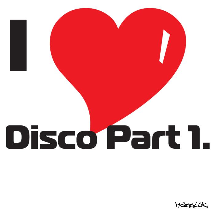 MATTLOK - I Luv Disco EP: Part 1