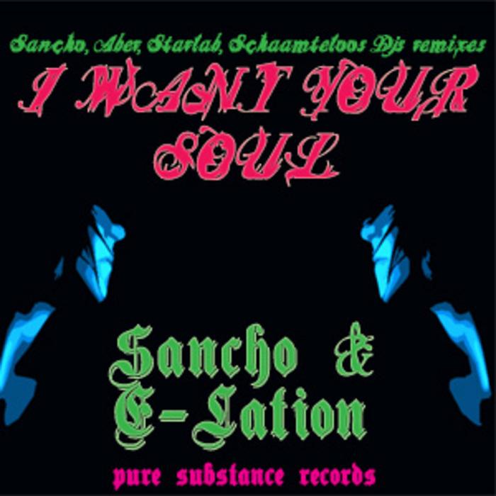 SANCHO & E LATION - I Want Your Soul