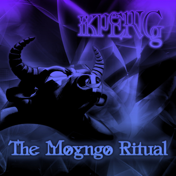 BASH/IKPENG - The Moyngo Ritual EP