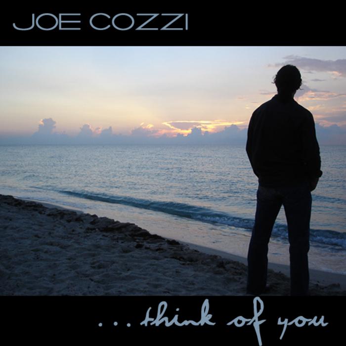 COZZI, Joe - Think Of You