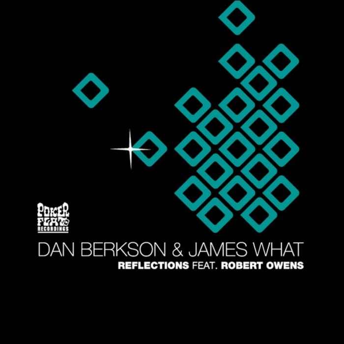 BERKSON, Dan/JAMES WHAT feat ROBERT OWENS - Reflections