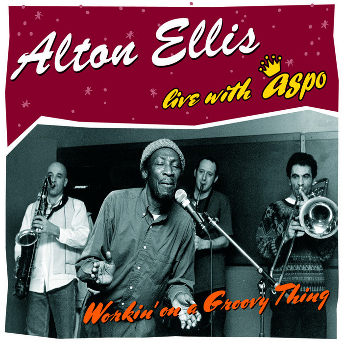 ELLIS, Alton/ASPO - Live: Workin' On A Groovy Thing