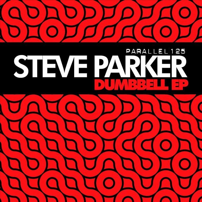 PARKER, Steve - Dumbbell EP
