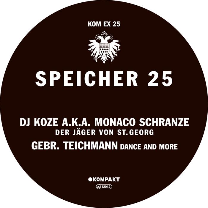 DJ KOZE aka MONACO SCHRANZE/GEBR TEICHMANN - Speicher 25