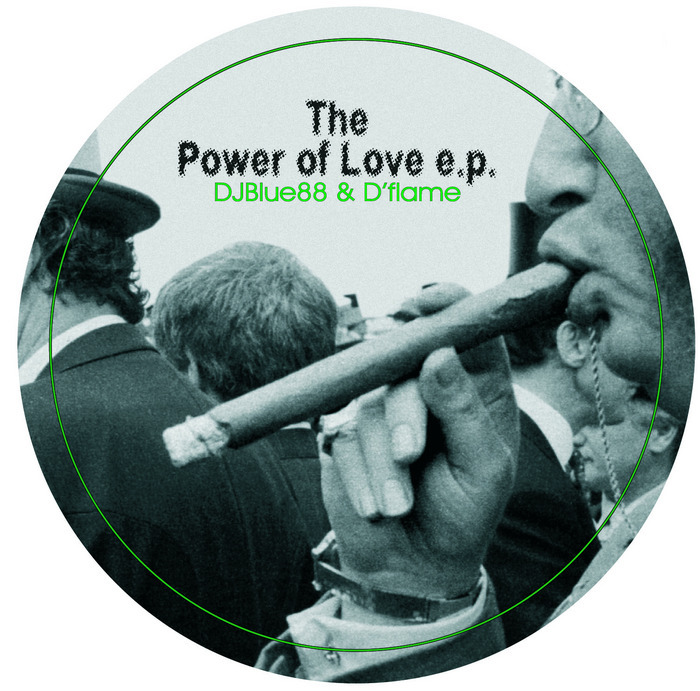 DJBLUE88 & D'FLAME - The Power Of Love EP