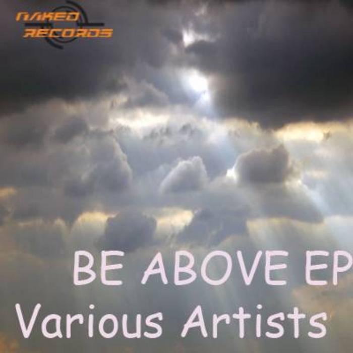 VARIOUS - Be Above EP