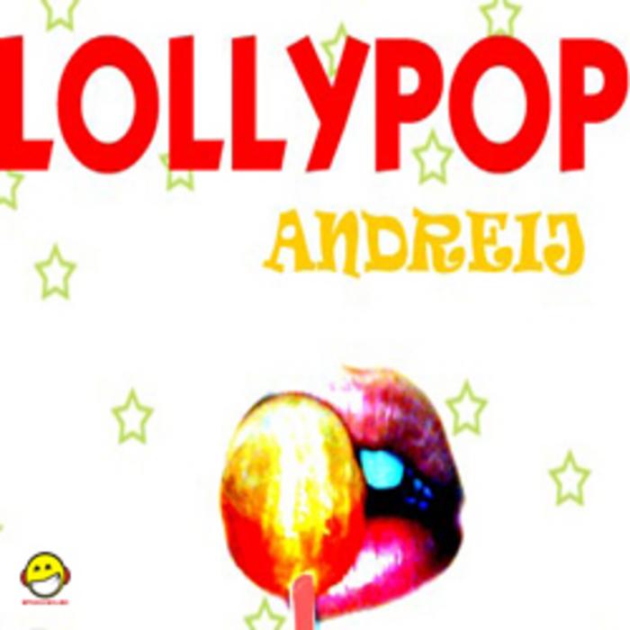 ANDREIJ - Lollypop