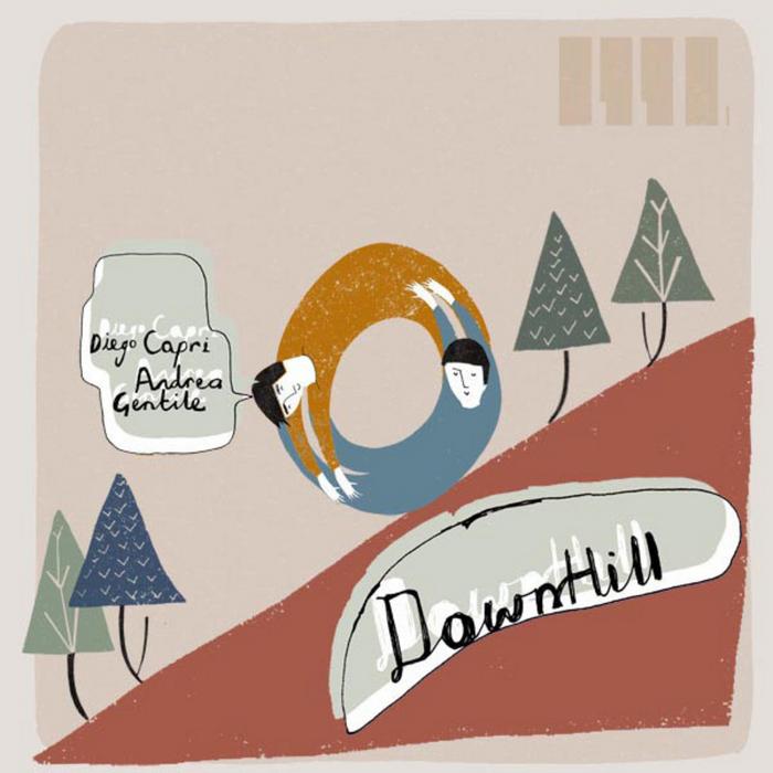 CAPRI, Diego & ANDREA GENTILE - Downhill EP