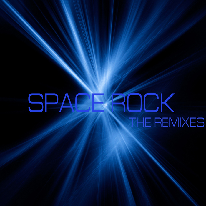 D REGION/DJ CODE/DIVISION BY ZERO/RICK TOXIC/JUSTIN CASE - Space Rock: The Remixes