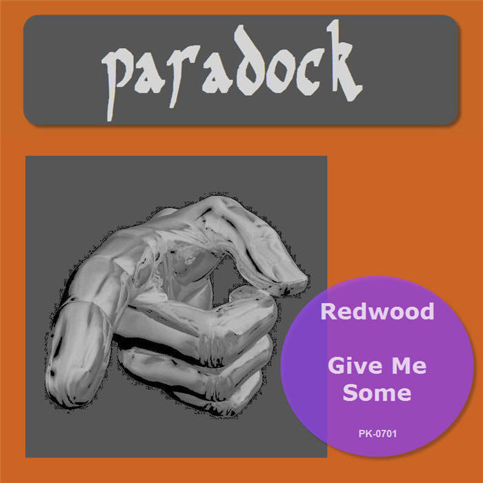 REDWOOD - Give Me Some