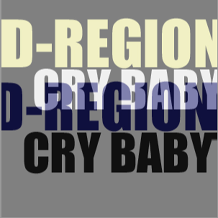 D REGION - Cry Baby