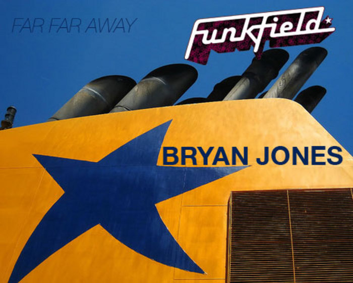 JONES, Bryan - Far Far Away