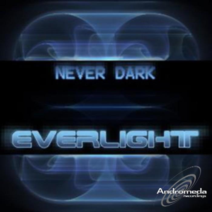 EVERLIGHT - Never Dark