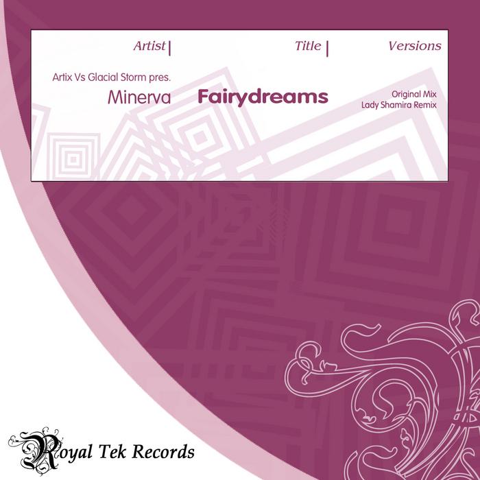 ARTIX vs GLACIAL STORM present MINERVA - Fairydreams