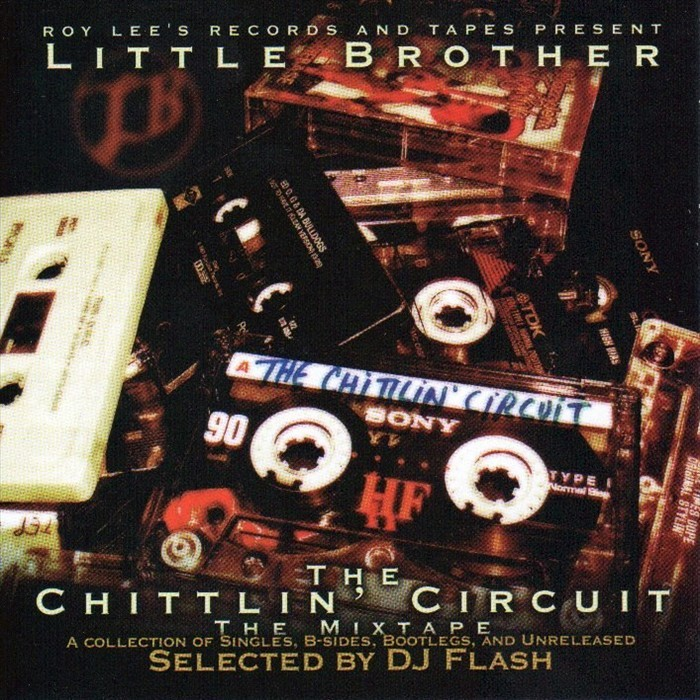 LITTLE BROTHER - The Chittlin' Circuit Mixtape: B-Sides, Bootlegs & Unreleased