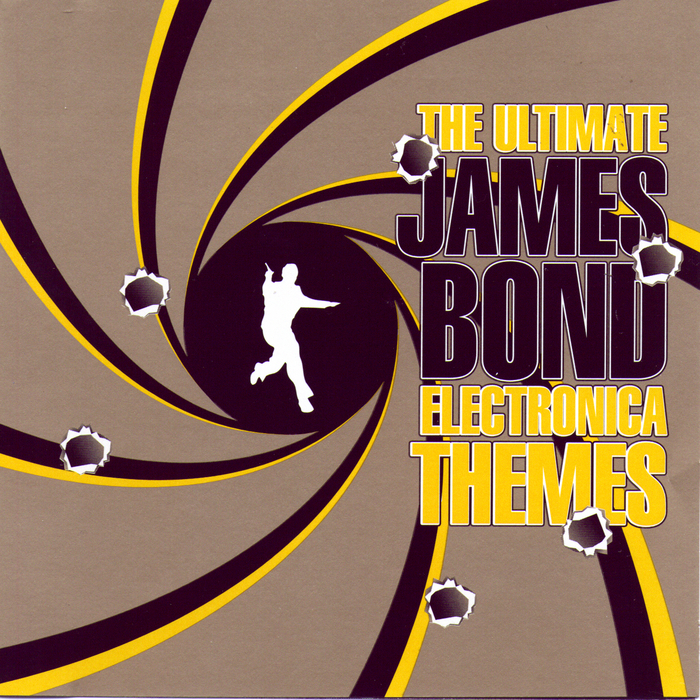 VARIOUS - The Ultimate James Bond Electronica Themes