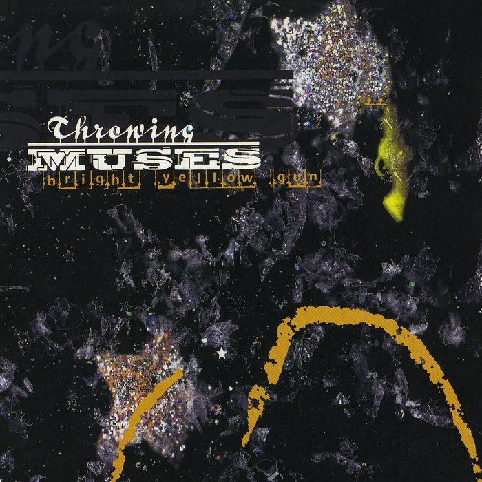 THROWING MUSES - Bright Yellow Gun