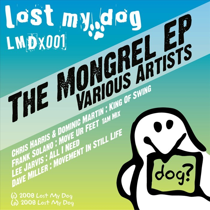 HARRIS, Chris/DOMINIC MARTIN/FRANK SOLANO/LEE JARVIS/DAVE MILLER - The Mongrel EP