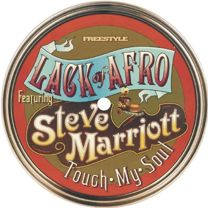 LACK OF AFRO feat STEVE MARRIOTT - Touch My Soul