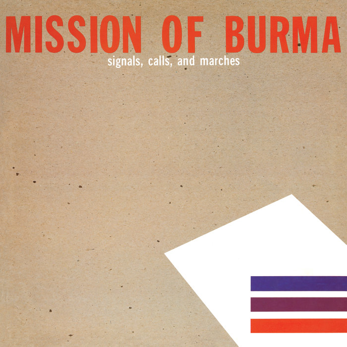 MISSION OF BURMA - Signals, Calls & Marches (Remastered)