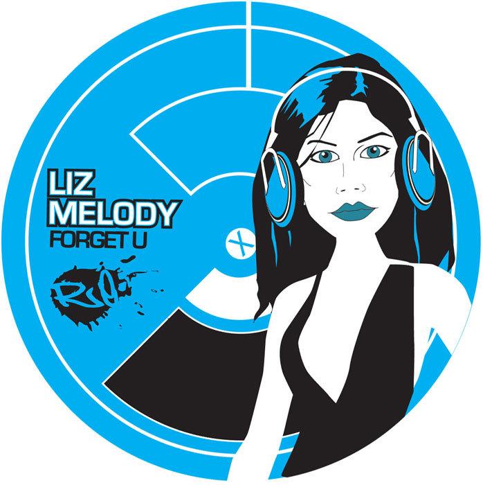 MELODY, Liz - Forget U