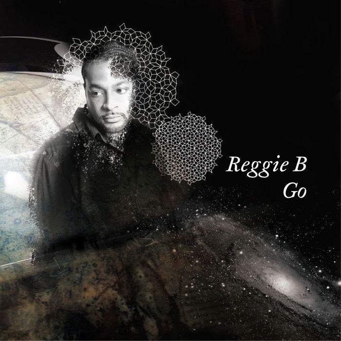 REGGIE B - Go