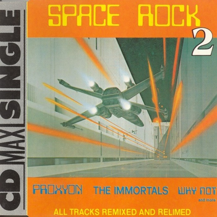 PROXYON/THE IMMORTALS/WHY NOT feat SPACE TRAVELLERS/THE ULTIMATE WARLORD/SPACE TROUBLE - Space Rock 2