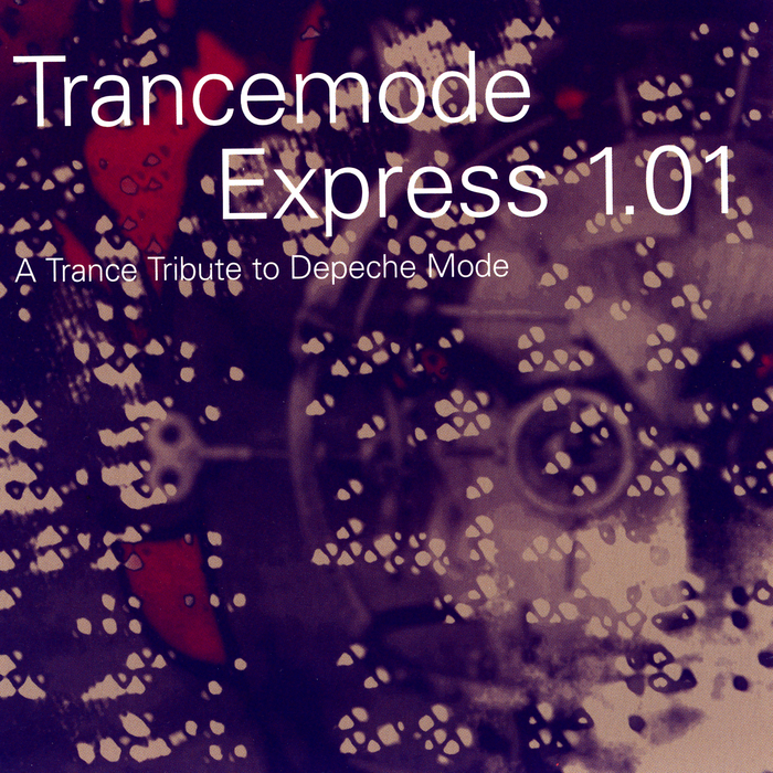 VARIOUS - Trancemode Express 1.01: A Trance Tribute To Depeche Mode