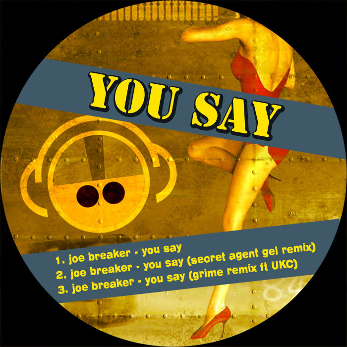 You Say By Joe Breaker