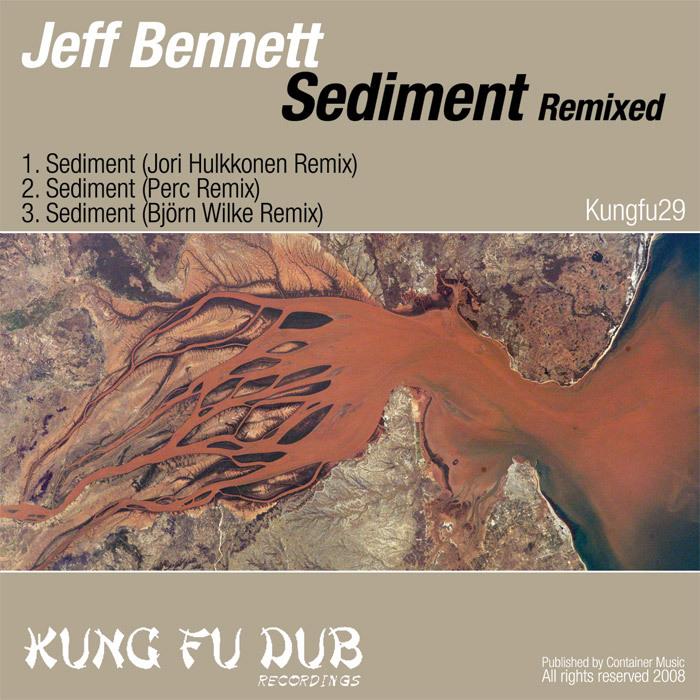 BENNETT, Jeff - Sediment Remixed