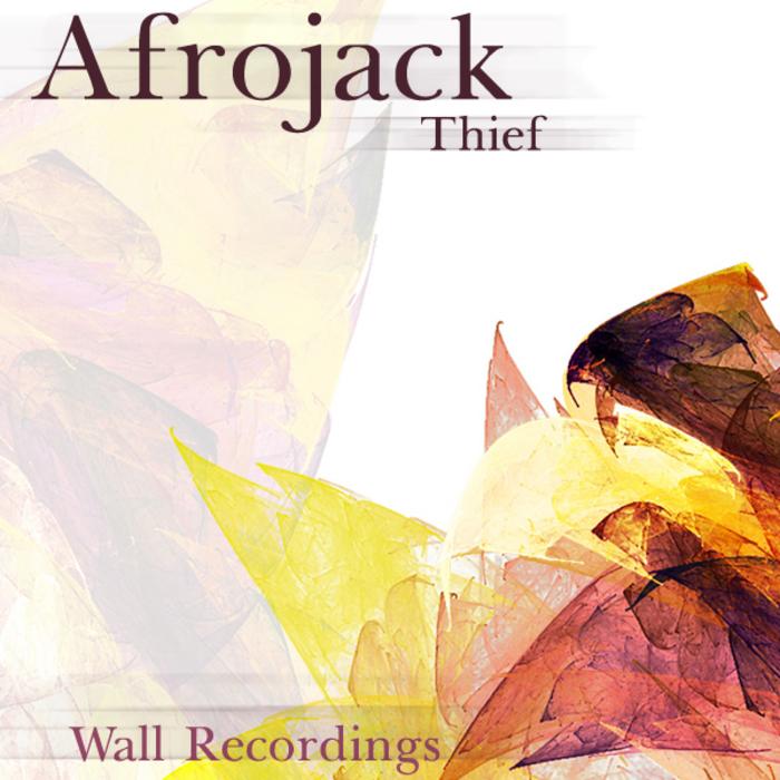 AFROJACK - Thief EP