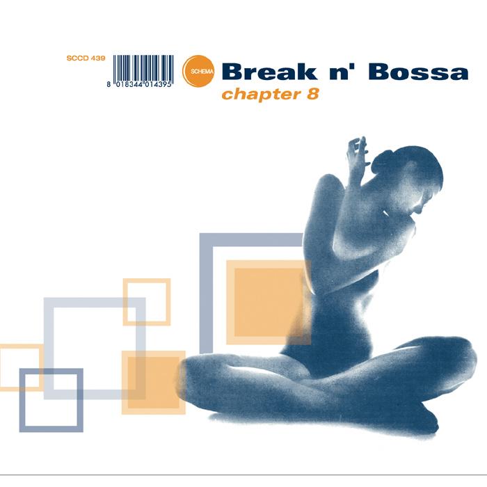 VARIOUS - Break N Bossa - Chapter 8