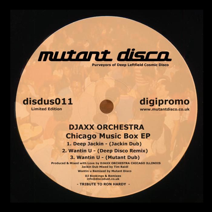 DJAXX ORCHESTRA - Chicago Music Box EP