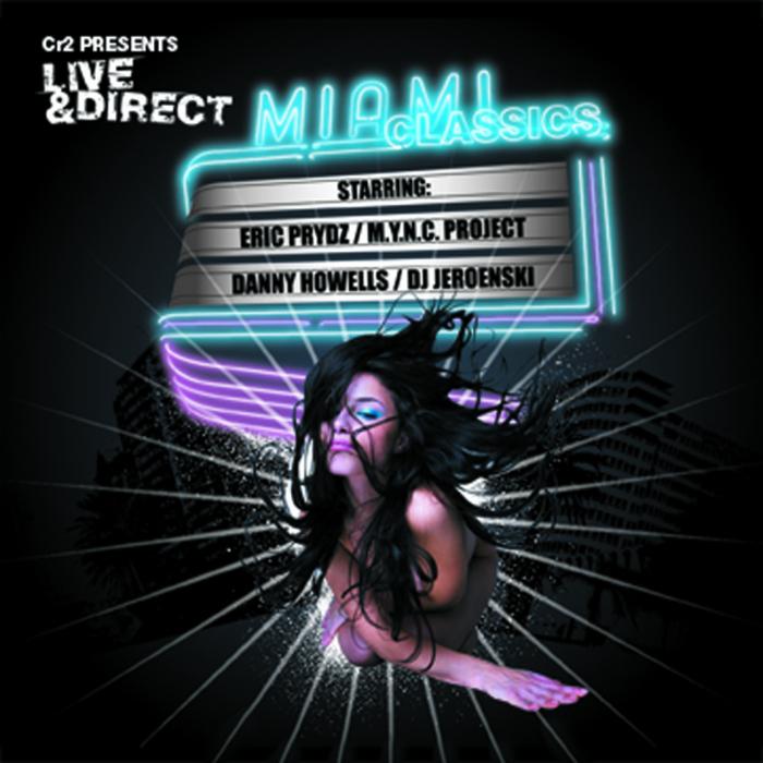 VARIOUS - Cr2 Live & Direct Presents Miami Classics