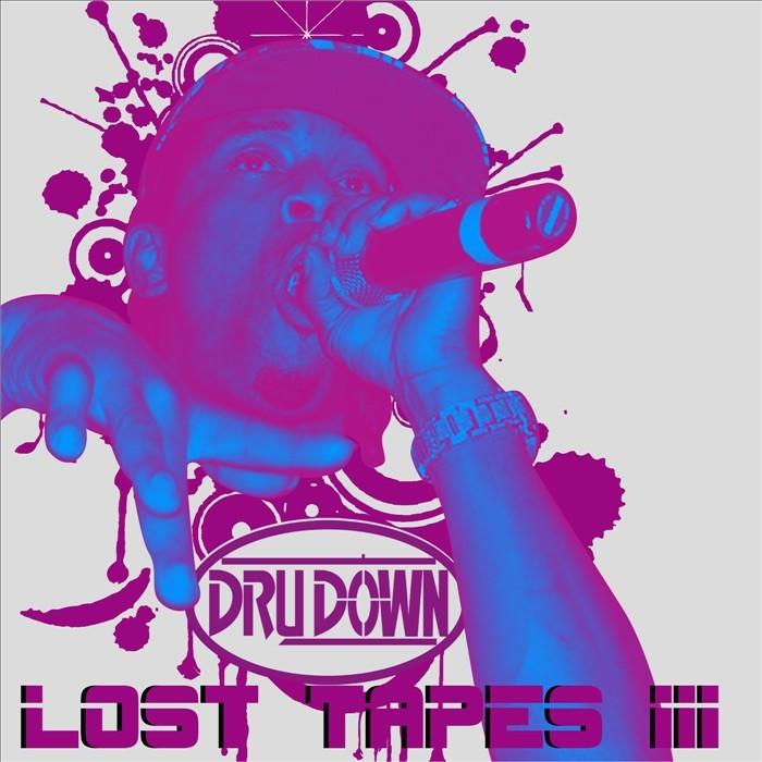 DOWN, Dru - Lost Tapes III