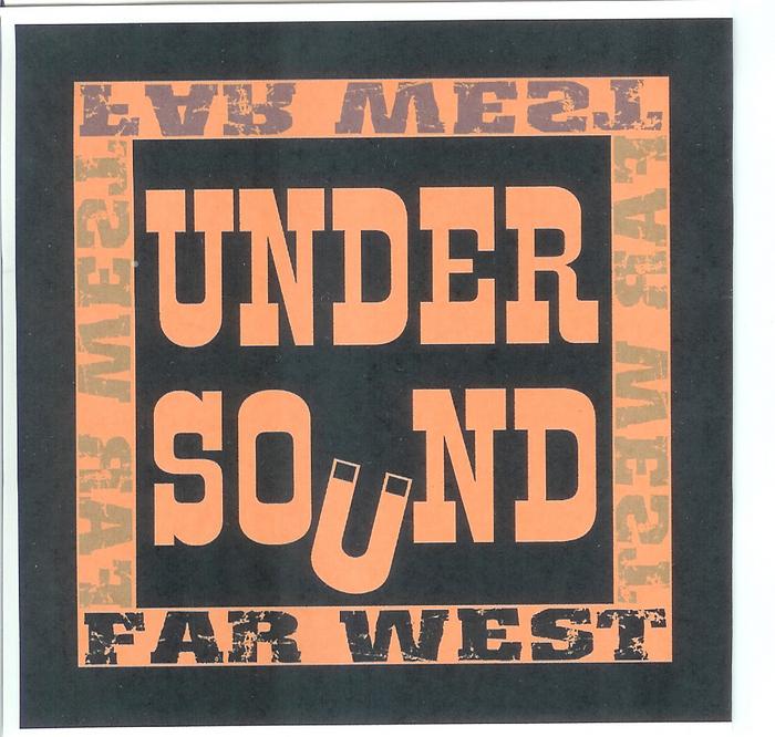 UNDER SOUND - Far West