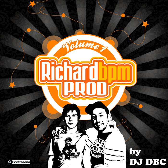 RICHARD BPM/DJ DBC - Richard BPM By DJ DBC Vol. 1