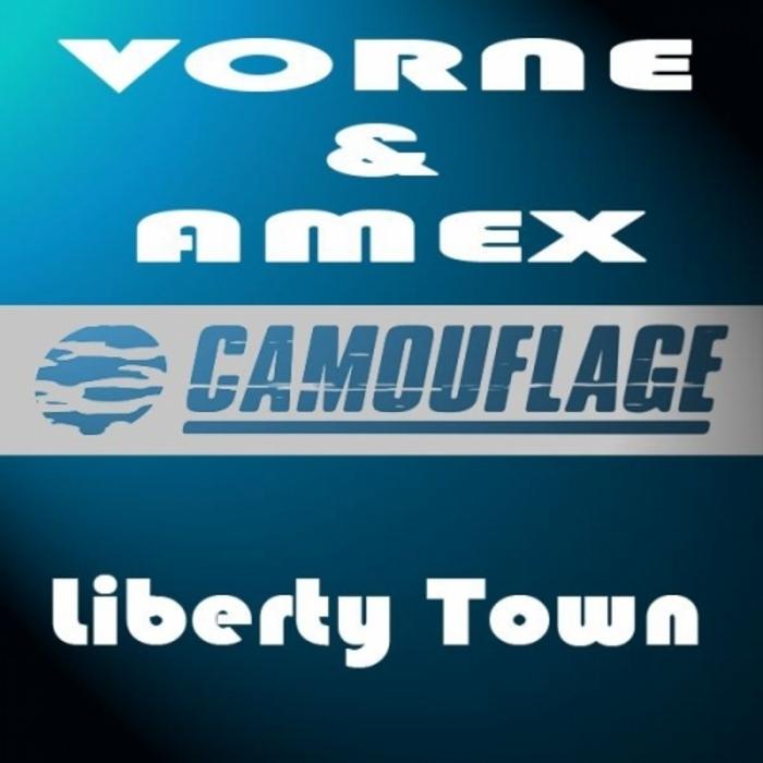 VORNE & AMEX - Liberty Town